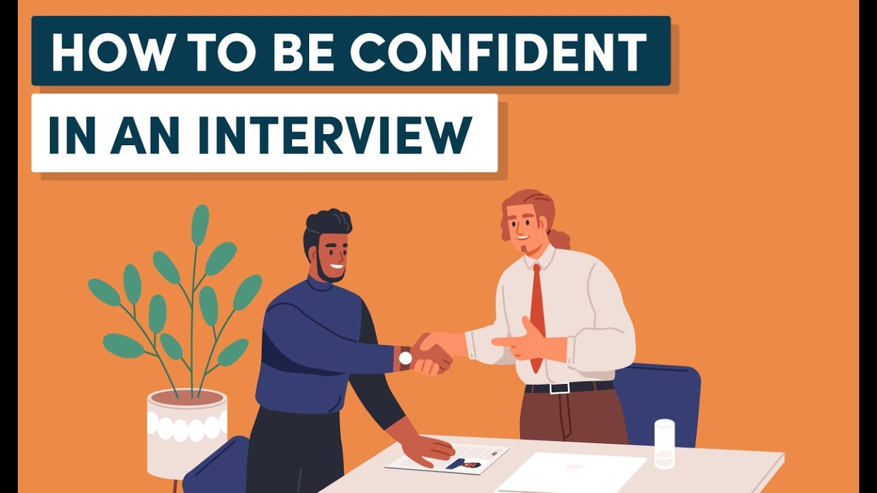 How to Be Confident in an Interview