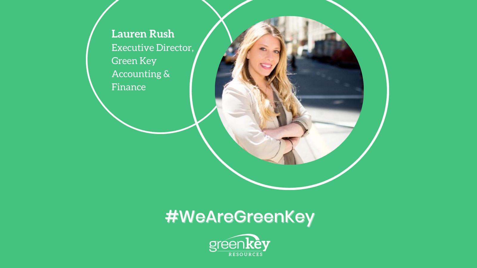Lauren Rush - Executive Director, Green Key Accounting & Finance